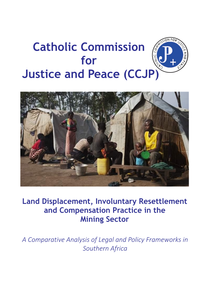 Catholic Commission Report on Land Displacement Inviluntarry Resttlement and Compensation Practices 2014