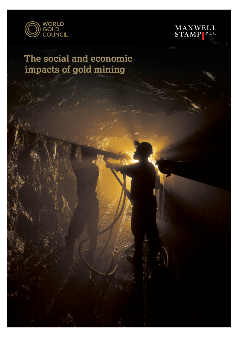 Social and economic impacts of gold mining world Gold Council
